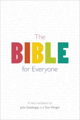 The Bible for Everyone, Tom Wright, John Goldingay