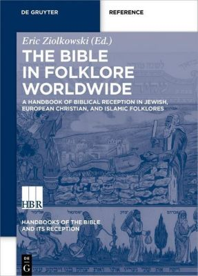 The Bible in Folklore Worldwide