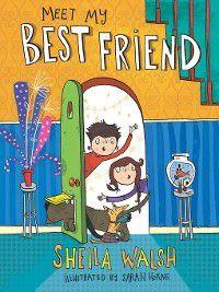 The Bible Is My Best Friend: Meet My Best Friend, Sheila Walsh