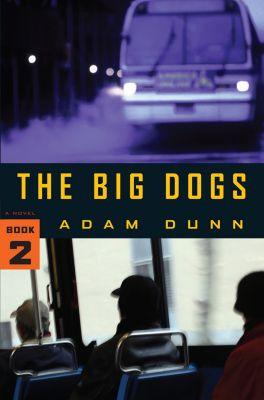 The Big Dogs, Adam Dunn