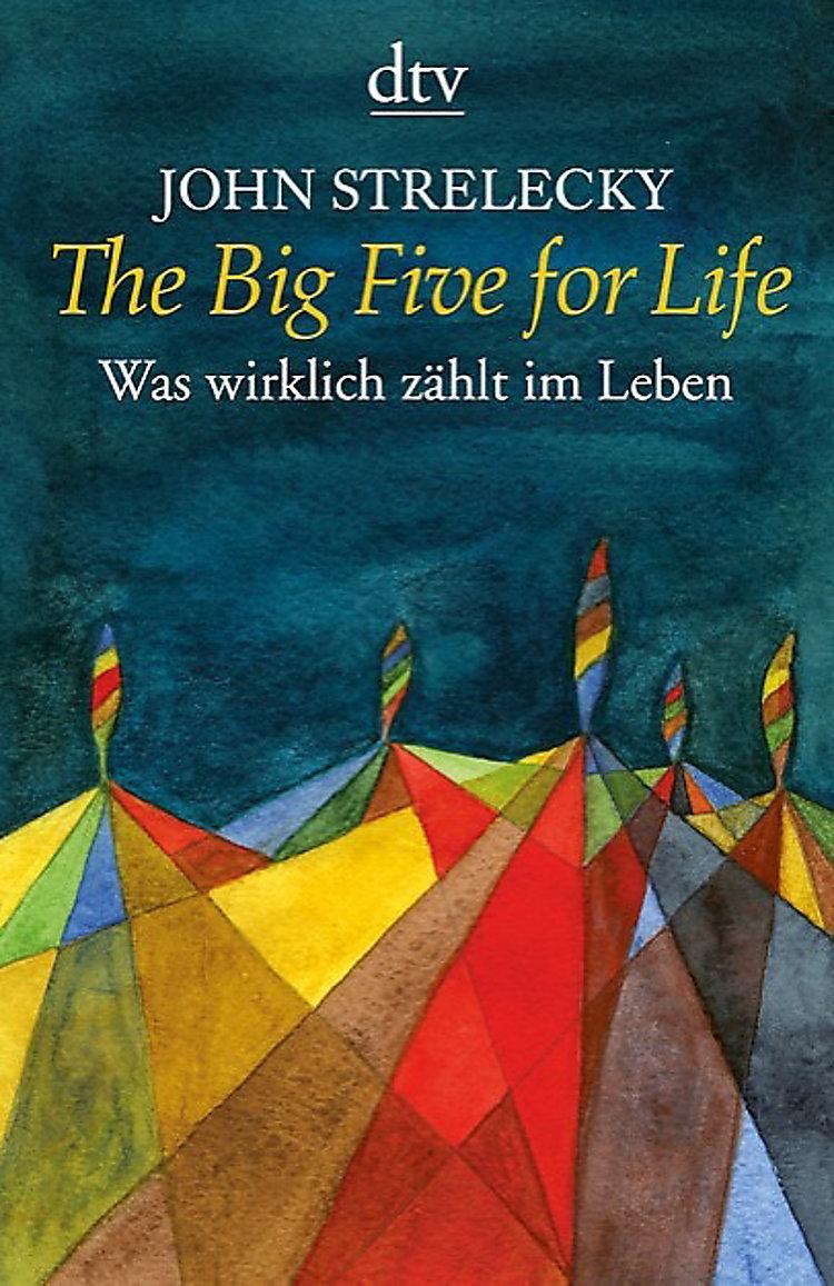 The Big Five for Life Buch von John Strelecky ...