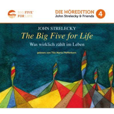 The Big Five For Life - Was wirklich zählt im Leben, John Strelecky
