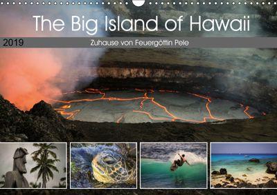 The Big Island of Hawaii - Zuhause von Feuergöttin Pele (Wandkalender 2019 DIN A3 quer), Florian Krauss