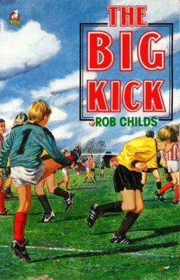The Big Kick, Rob Childs