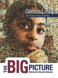 The Big Picture, Dennis Littky