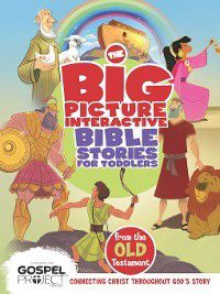 The Big Picture Interactive / the Gospel Project: The Big Picture Interactive Bible Stories for Toddlers Old Testament, B&H Editorial Staff