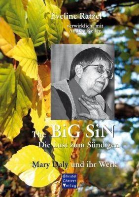 The BIG SIN -Die Lust zum Sündigen, Eveline Ratzel