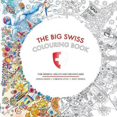 The Big Swiss Colouring Book, Joanna Moon, Janet Howell, Caroline Little