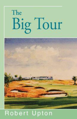 The Big Tour, Robert Upton