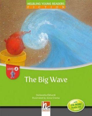 The Big Wave, mit 1 CD-ROM/Audio-CD, Stefanella Ebhardt