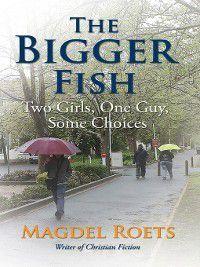 The Bigger Fish, Roets Magdel