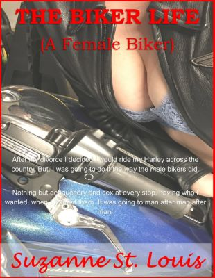 The Biker Life, A Woman's Story