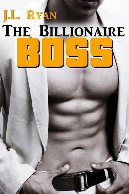 The Billionaire Boss, J.L. Ryan
