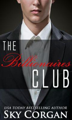 The Billionaires Club Duet: The Billionaires Club (The Billionaires Club Duet), Sky Corgan
