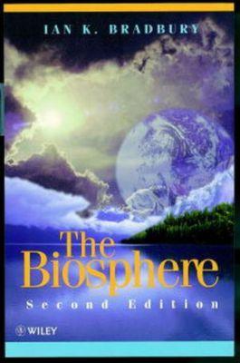 The Biosphere, Ian K. Bradbury
