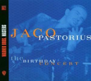 The Birthday Concert, Jaco Pastorius