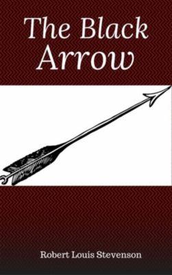 The Black Arrow (Hillgrove Classics Edition), Robert Louis Stevenson