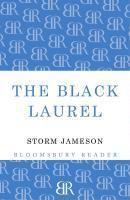 The Black Laurel, Margaret Storm Jameson