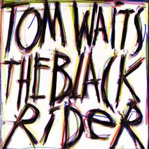 The Black Rider, Tom Waits