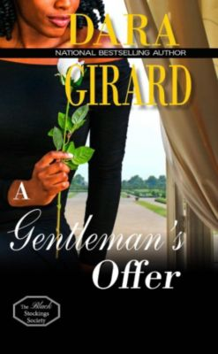 The Black Stockings Society: A Gentleman's Offer (The Black Stockings Society, #2), Dara Girard