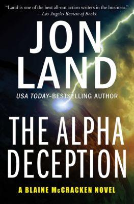 The Blaine McCracken Novels: The Alpha Deception, Jon Land