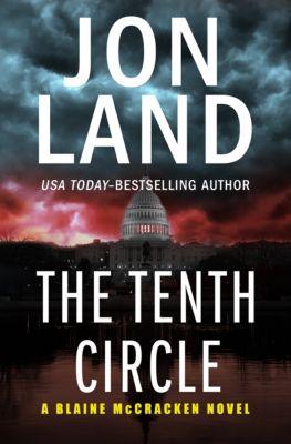 The Blaine McCracken Novels: The Tenth Circle, Jon Land