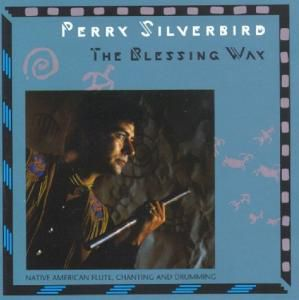 The Blessing Way, Perry Silverbird