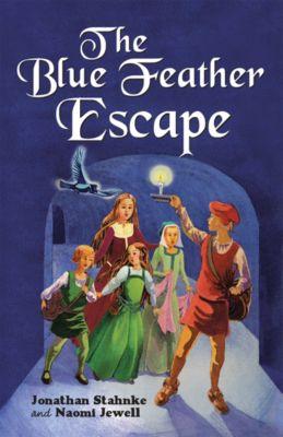 The Blue Feather Escape, Jonathan Stahnke, Naomi Jewell