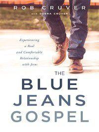 The Blue Jeans Gospel, Rob Cruver