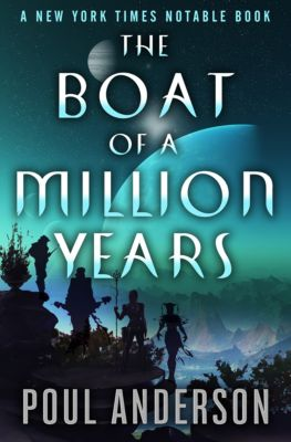 The Boat of a Million Years, Poul Anderson