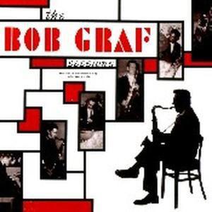 The Bob Graf Sessions, Bob Graf