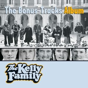 The Bonus-Tracks Album, The Kelly Family