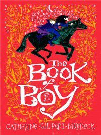 The Book of Boy, Catherine Gilbert Murdock