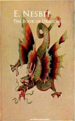 The Book of Dragons, E. Nesbit