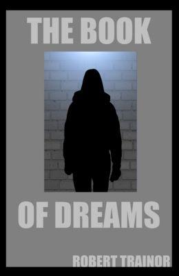 The Book of Dreams, Robert Trainor