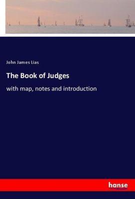 The Book of Judges, John James Lias