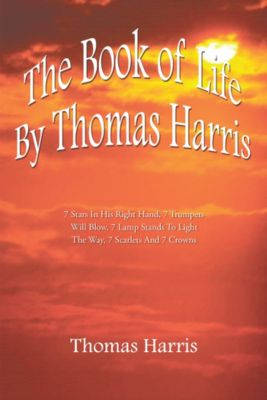 The Book of Life by Thomas Harris, Thomas Harris