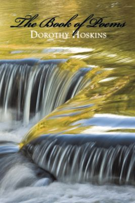The Book of Poems, Dorothy Hoskins