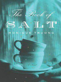 The Book of Salt, Monique Truong