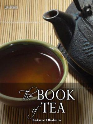 The Book of Tea, Kakuzo Okakura