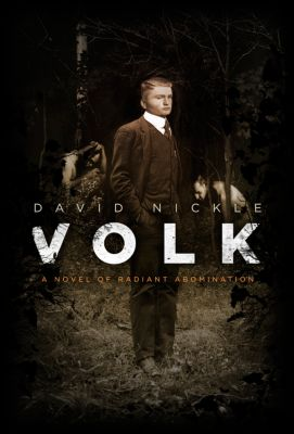 The Book of the Juke Series: Volk, David Nickle