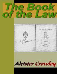The Book of the Law, Aleister Crowley