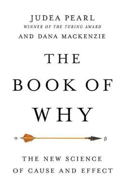 The Book of Why, Judea Pearl, Dana Mackenzie