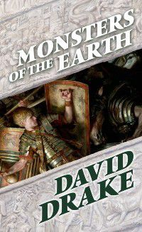 The Books of the Elements: Monsters of the Earth, David Drake
