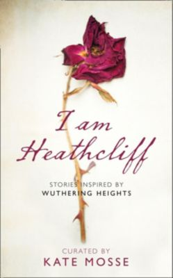 The Borough Press: I Am Heathcliff