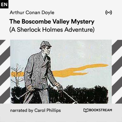 The Boscombe Valley Mystery, Arthur Conan Doyle
