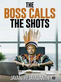 The Boss Calls the Shots, Jayanthi Jayavanth