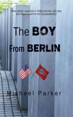 The Boy from Berlin, Michael Parker