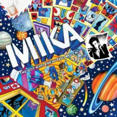 The Boy Who Knew Too Much, Mika