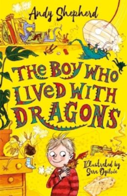 The Boy Who Lived with Dragons, Andy Shepherd